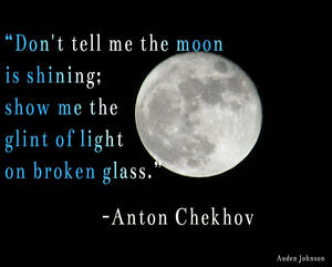 Show don't tell--Chekhov