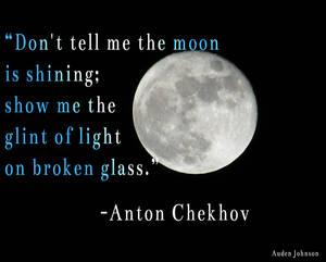 Show don't tell--Chekhov