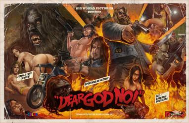 Dear God NO!  Poster Version by WacomZombie
