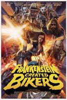 Frankenstein Created Bikers Poster artwork by WacomZombie