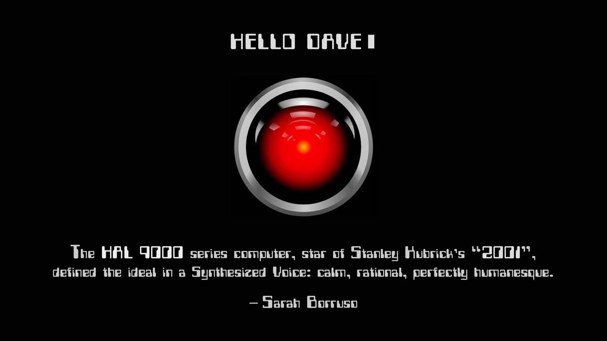 an analysis of the hal program in the movie hal 9000 1 features of the film  hal 9000 (voice)  dave and frank watch a bbc television program about themselves, in which the sixth.