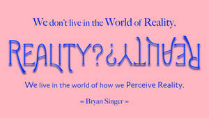 Bryan Singer Quote by RSeer