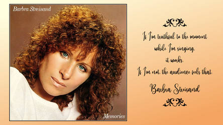 Barbra Streisand Quote by RSeer