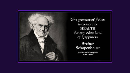Arthur Schopenhauer Quote by RSeer