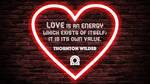 Thornton Wilder Quote by RSeer