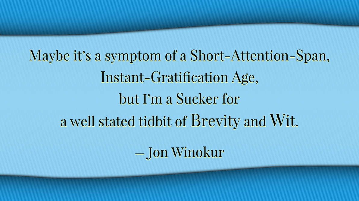 Jon Winokur Quote 2