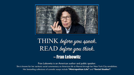 Fran Lebowitz Quote