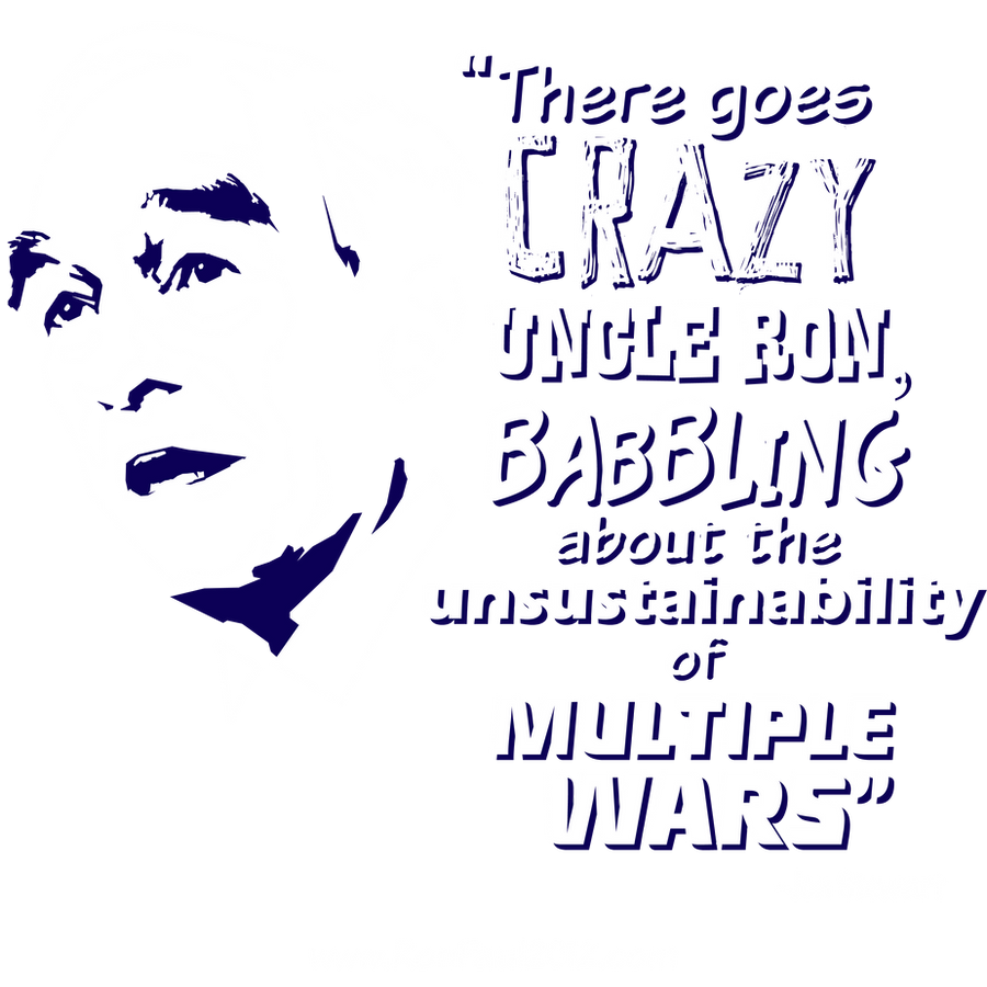Crazy Uncle Ron Shirt by RonPaulDesigns