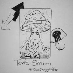 Toxic Shroom by AngelicTruffles