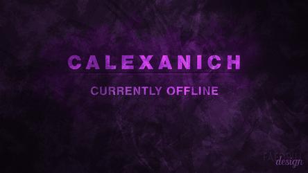Calexanich - Offline Banner by FaedrielDesign