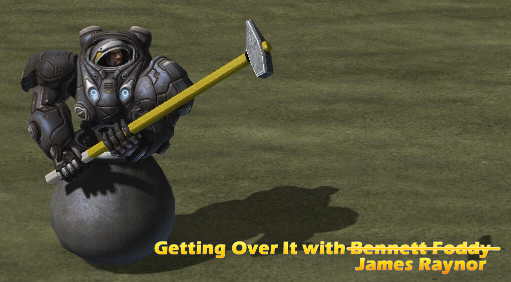 Getting over it with James Raynor by DelphiniumKey