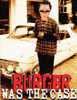 Burger was the case