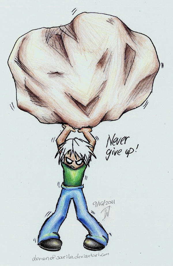 Never Give Up by DemonOfSarila