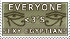 Everyone hearts Sexy Egyptians by susanm1981