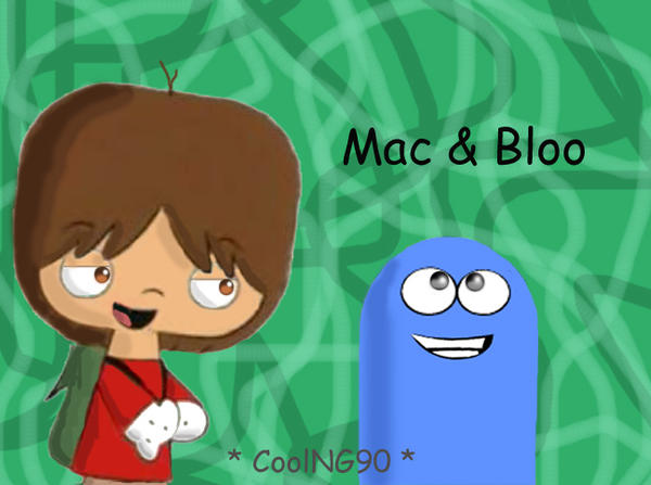 Mac and Bloo by:CoolNG90
