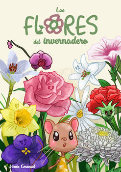 Las flores del invernadero