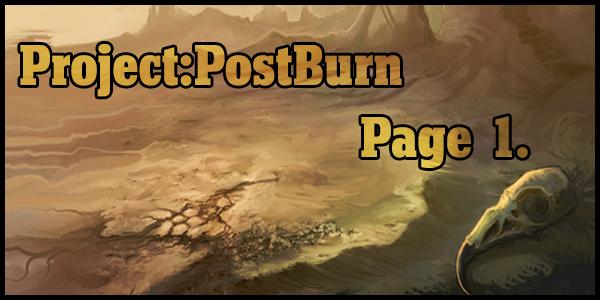 Project::Postburn::Page 1. by BonePileStudio