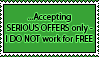 ''Serious offers only'' stamp by emilieleger