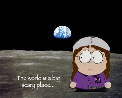 The world is a big scary place