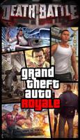 DEATH BATTLE! Royale: GTA Protagonists (HD Era)