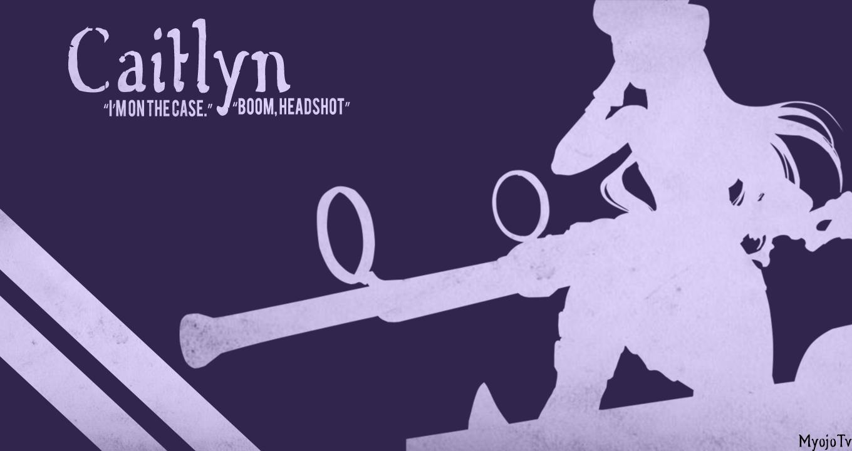 Caitlyn League Of Legends Wallpaper By Myojotv On Deviantart
