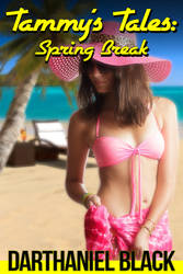Cover, Tammy's Tales: Spring Break by ereaderotica