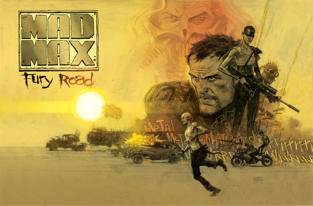 Mad Max Fury Road. by Andrew-Robinson