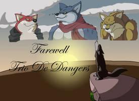 Farewell Trio De Dangers by b1k