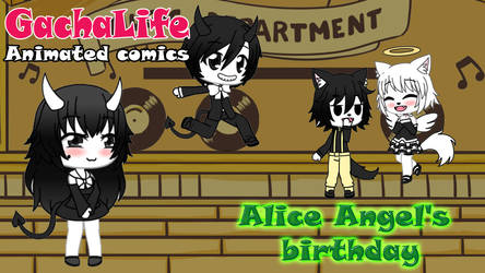 Gacha Life - Alice Angel's birthday by reina-del-caos