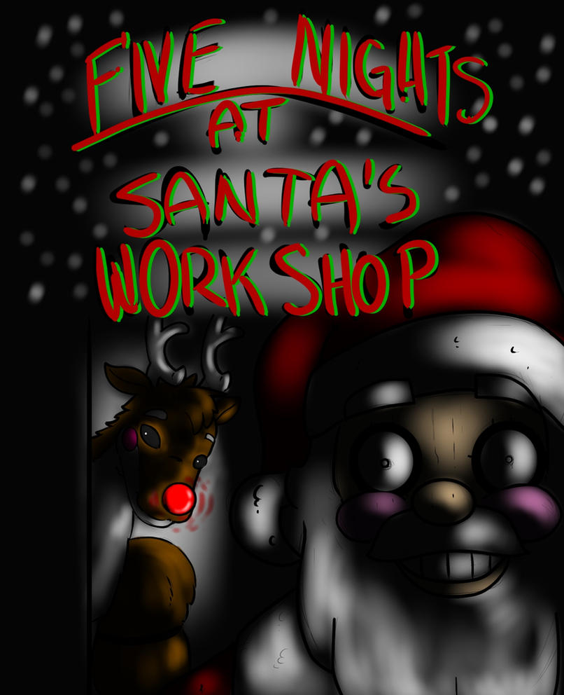 Five nights at santa s workshop by heartman98 on deviantart
