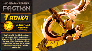 #Dreamkeepers Faction:  Troika