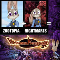 Zootopia Plus Nightmares by Dreamkeepers