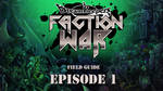 FACTION WAR Episode 1 by Dreamkeepers