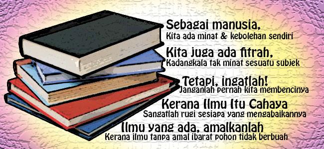 Amalkan Ilmu & Sebarkan Ilmu Pada Orang Lain, kepentingan ilmu, sebab perlu menuntut ilmu