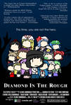 Diamond In The Rough Poster #2