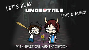 Let's Play Undertale LIVE Card by Spaztique