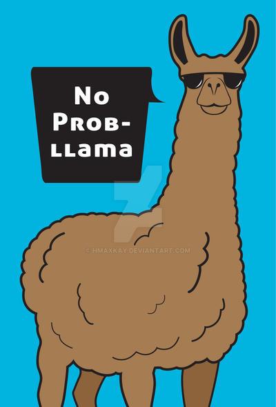 No Prob-llama Shirt by hmaxkay