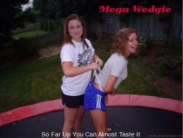 Wedgie to a girl