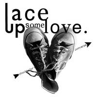 Lace Up Some Love by cheektocheek
