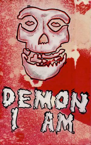 Demon I Am
