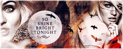 So Shine Bright Tonight Signature by deliquescedesign