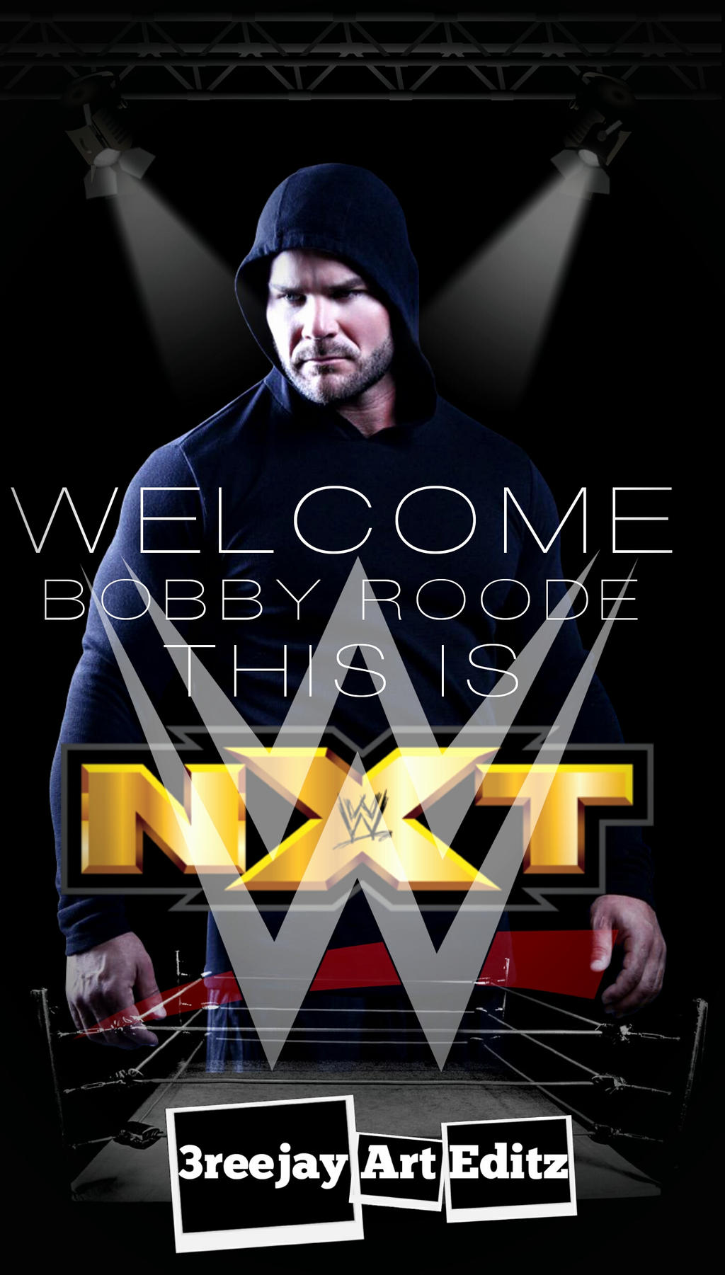 WWE BOBBY ROODE WELCOME TO THE BIG TIME NXT By 3REEJAYARTEDITS