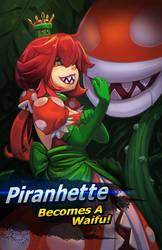 Piranhette joins the brawl