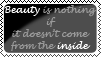 Beauty comes from the inside by XxchantellexX