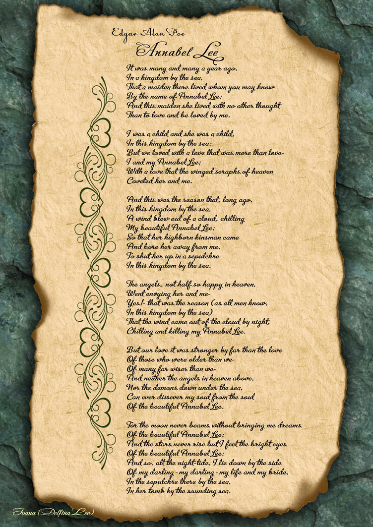 written explaination of annabel lee Annabel lee by edgar allan poe - original copy of the poem (poe, supposedly sensing his impending death, wrote several copies of the poem and passed them out to friends to ensure that it would not go unnoticed) -desertgirlsvintage.