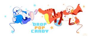 [UNDERTALE] Drop Pop Candy Parody-Sans and Papyrus