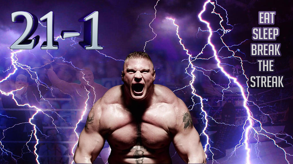 Brock Lesnar Eat Sleep Conquered The Streak By IncarnateFilms