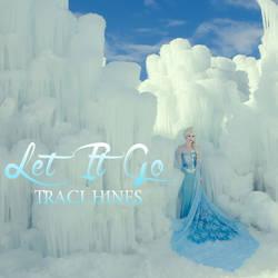 Let It Go, Traci Hines (album art)