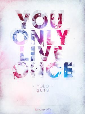 YOLO - Typography Artwork by razr-designs