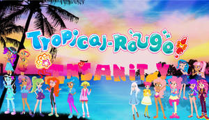 Tropical Rouge Insanity Poster